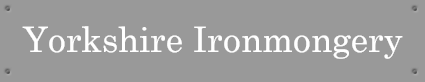 Northern Hardware Supplies | Yorkshire Ironmongery